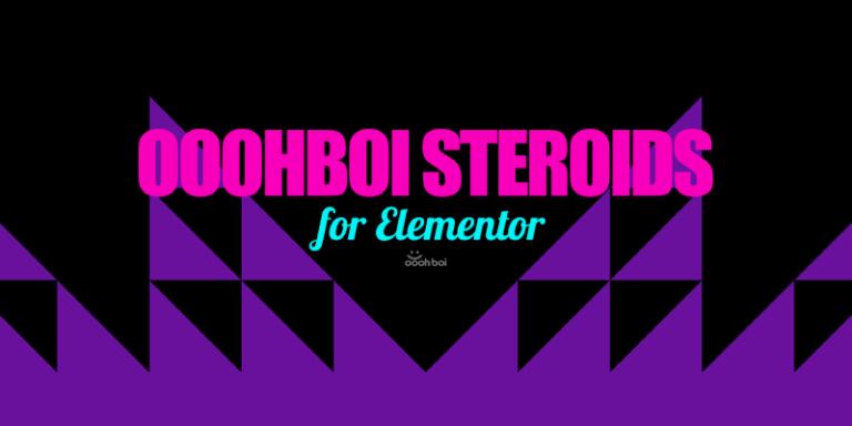 OoohBoi Steroids: Better Elementor Widgets