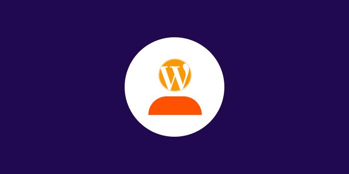 How WordPress User Roles Work