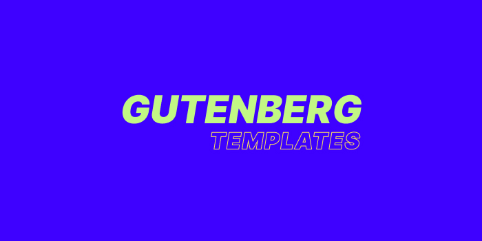 Gutenberg templates
