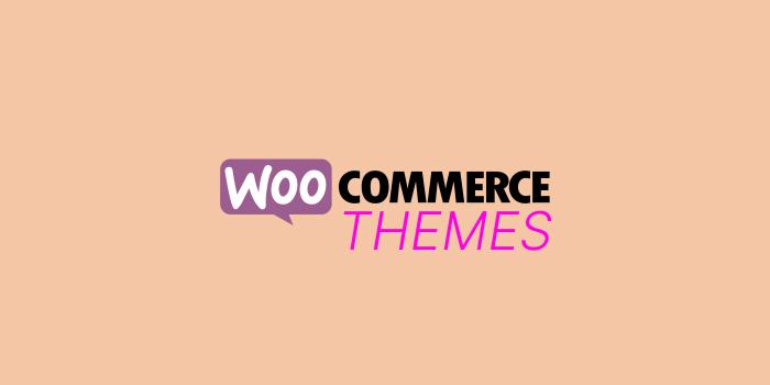 Choose WooCommerce Themes